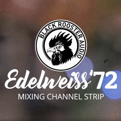 Black Rooster Audio // Edelweiss`72 Introduction