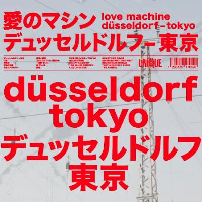 Love Machine – Düsseldorf Tokyo